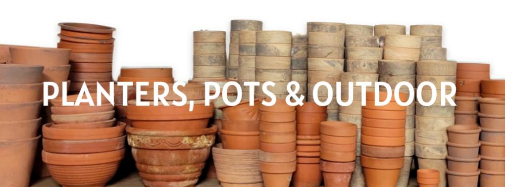 Planters, Pots & Outdoor